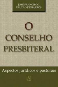 O CONSELHO PRESBITERAL. ASPECTOS JURÍDICOS E PASTORAIS