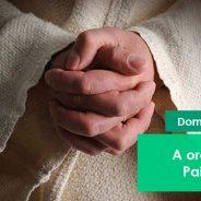 A oração do Pai Nosso: Santificado seja o vosso nome – Igreja Militante – 07/04/2021